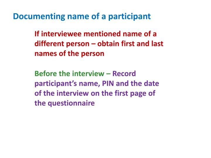 Documenting name of a participant