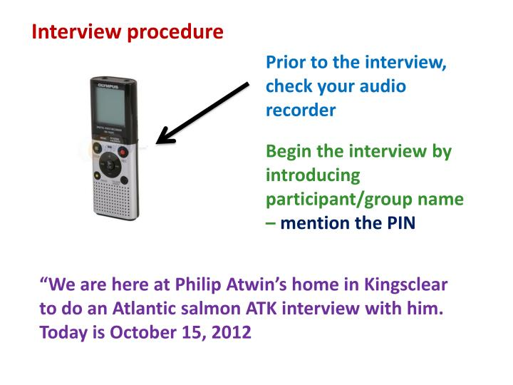 Interview procedure