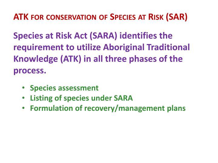 ATK for conservation of Species at Risk (SAR)