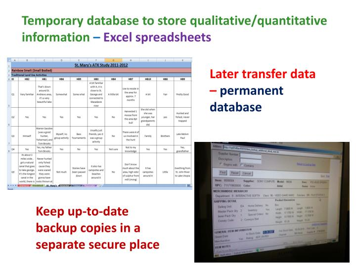 Temporary database to store qualitative/quantitative information