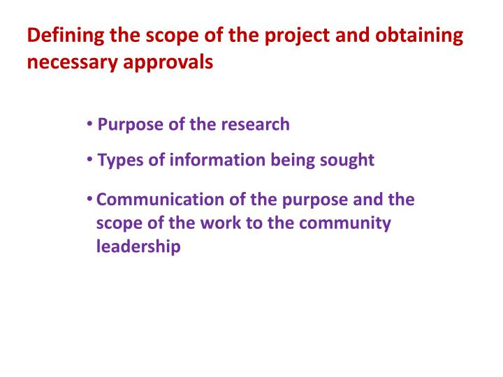 Defining the scope of the project and obtaining necessary approvals