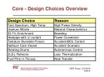 core design choices overview
