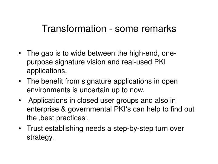 Transformation - some remarks