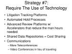 strategy 7 require the use of technology
