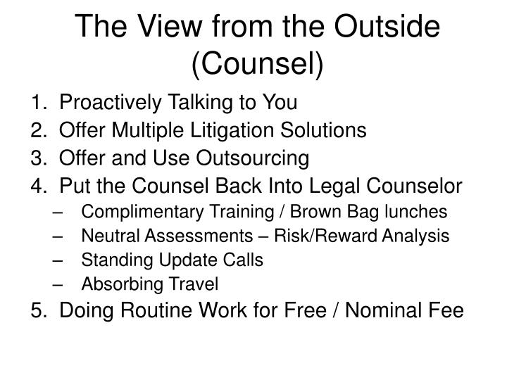The View from the Outside (Counsel)