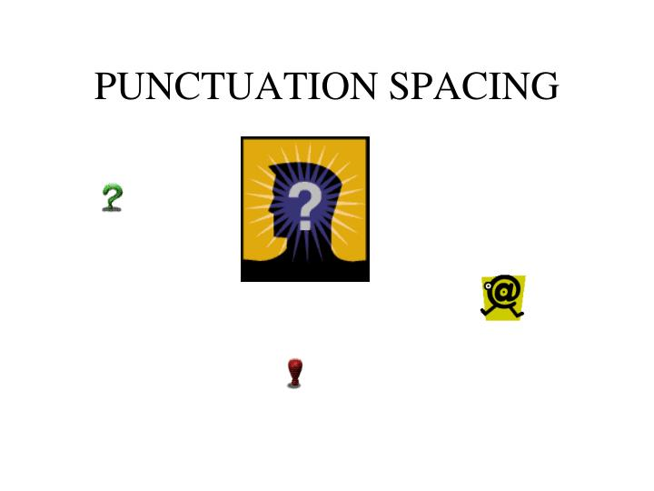 Punctuation spacing
