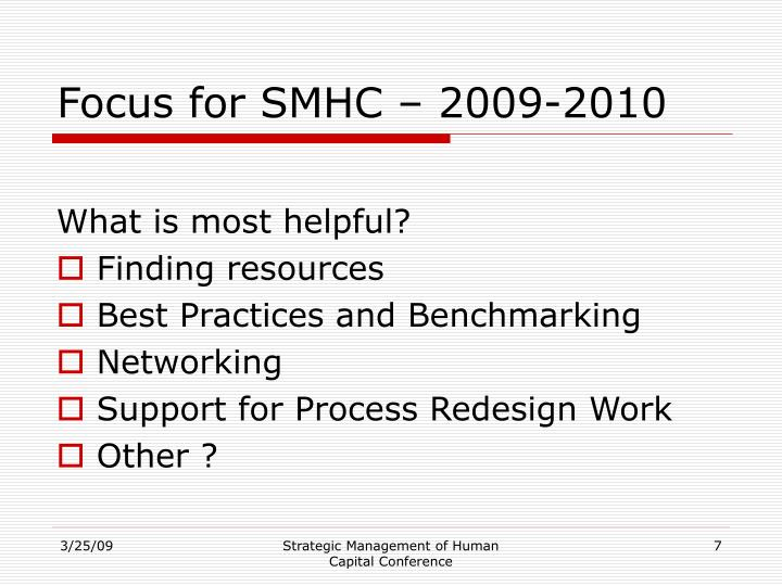 Focus for SMHC – 2009-2010