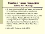 chapter 2 career preparation where am i going
