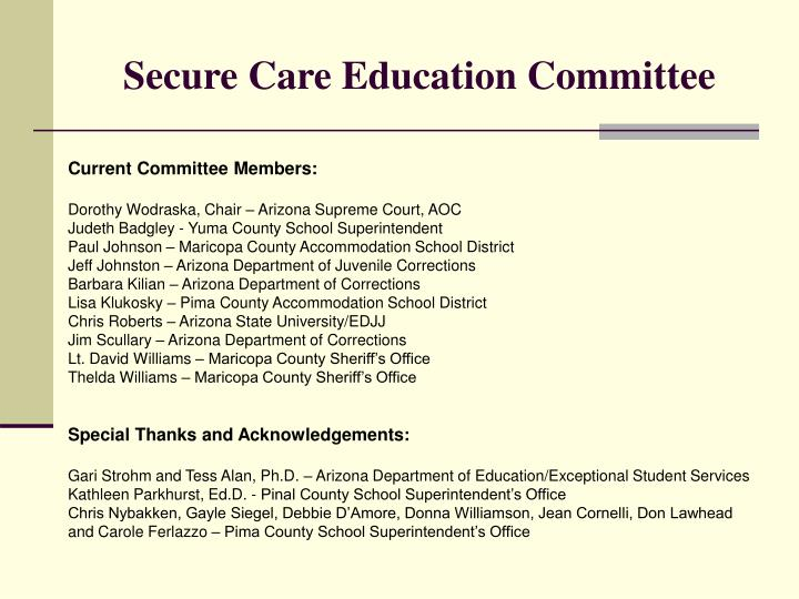 Secure Care Education Committee