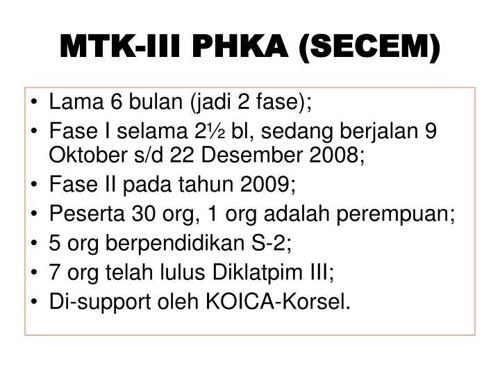 MTK-III PHKA (SECEM)
