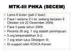 mtk iii phka secem