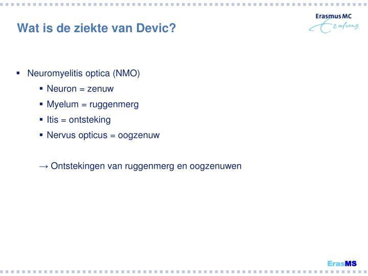 Wat is de ziekte van Devic?