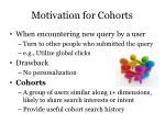 motivation for cohorts
