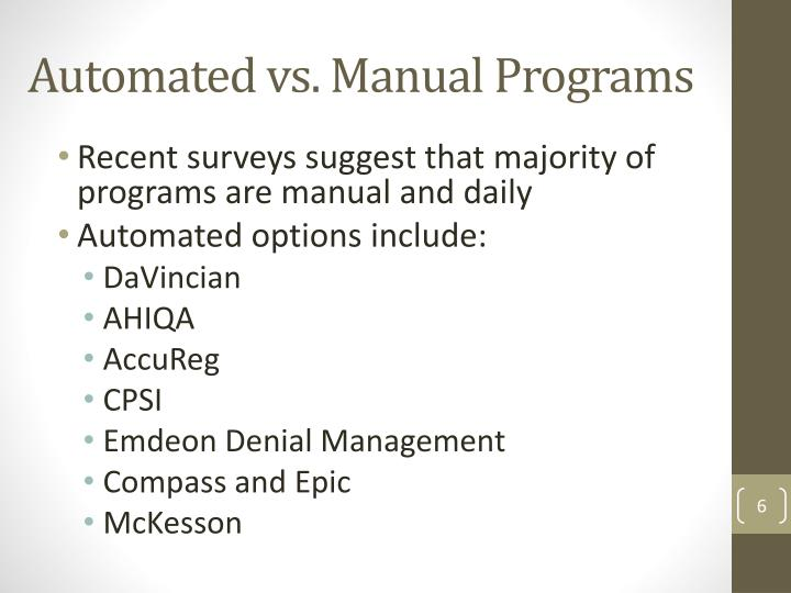 Automated vs. Manual Programs
