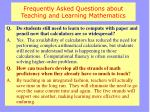 frequently asked questions about teaching and learning mathematics1