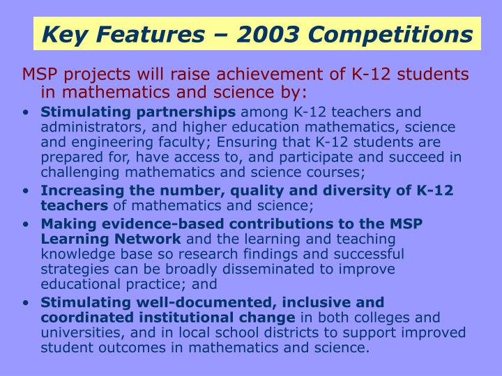 Key Features – 2003 Competitions