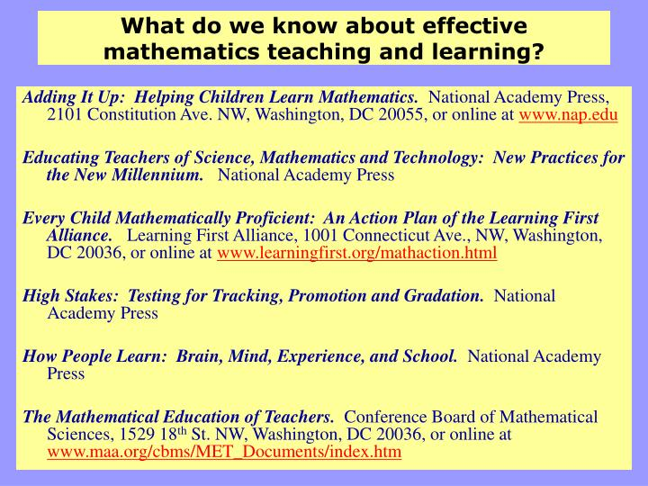 What do we know about effective mathematics teaching and learning?
