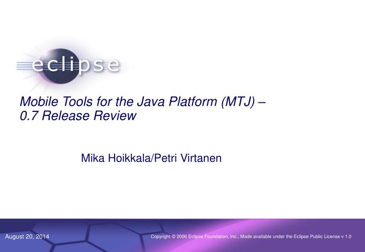 mobile tools for the java platform mtj 0 7 release review