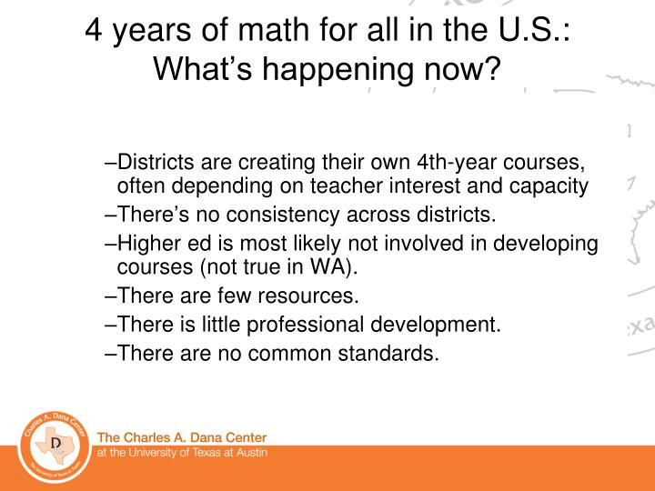 Districts are creating their own 4th-year courses, often depending on teacher interest and capacity
