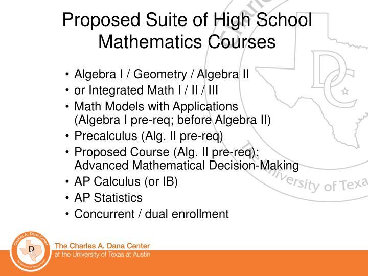 Proposed Suite of High School Mathematics Courses