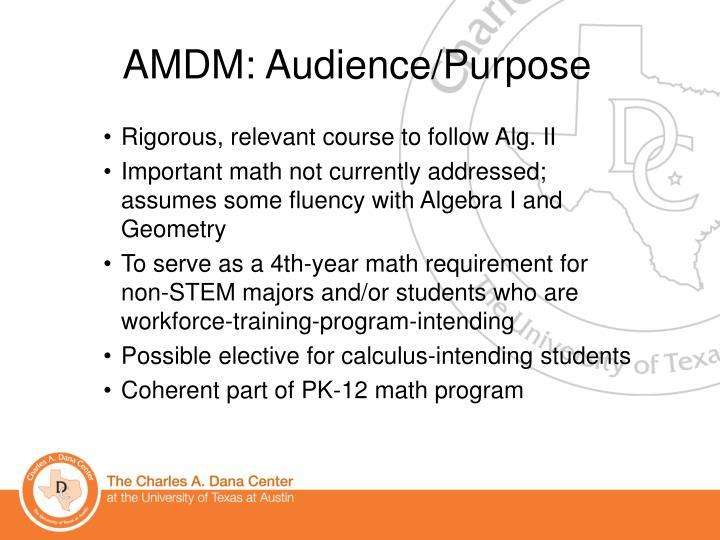 AMDM: Audience/Purpose