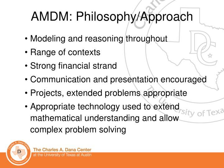 AMDM: Philosophy/Approach