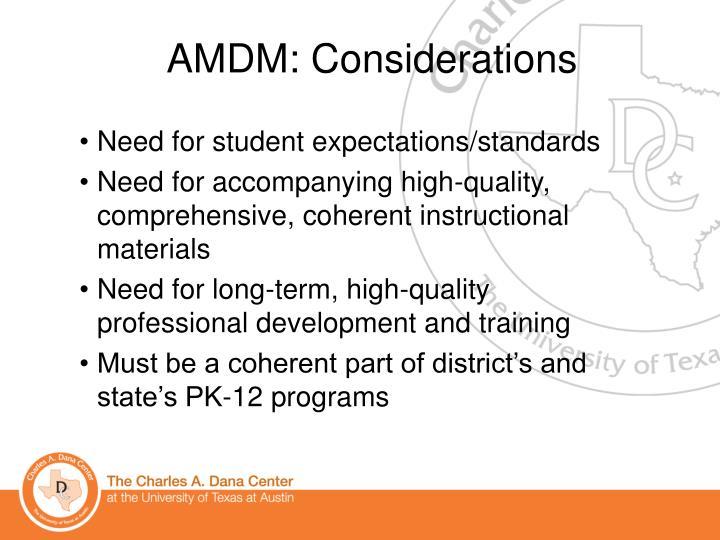 AMDM: Considerations