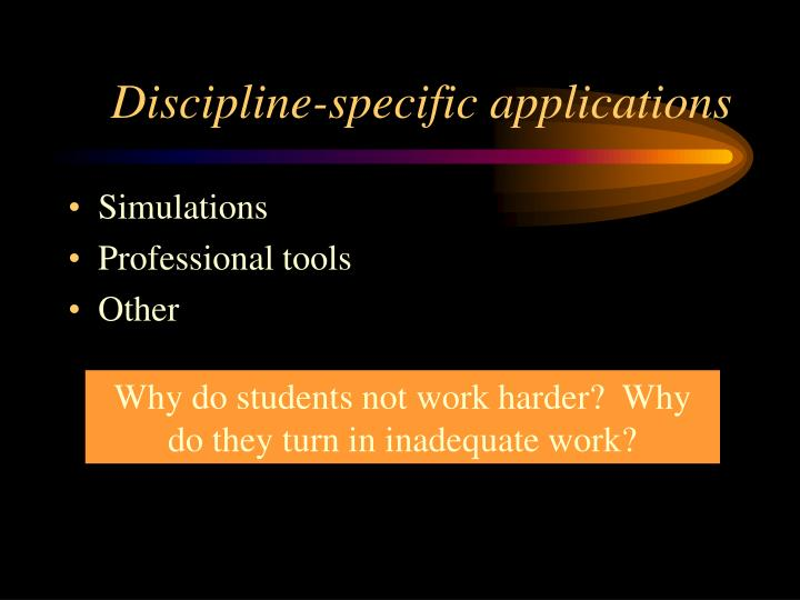 Discipline-specific applications