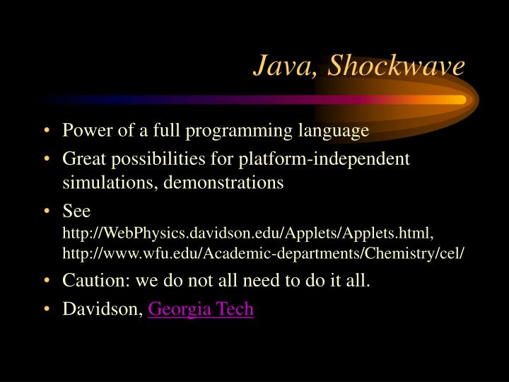 Java, Shockwave