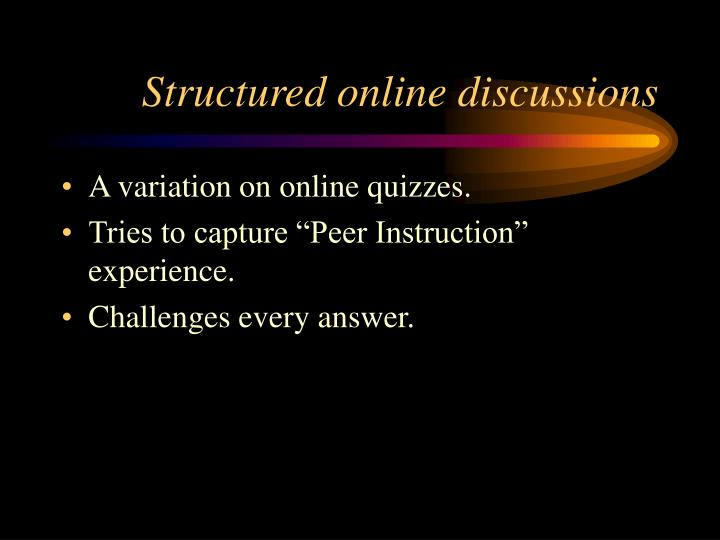Structured online discussions