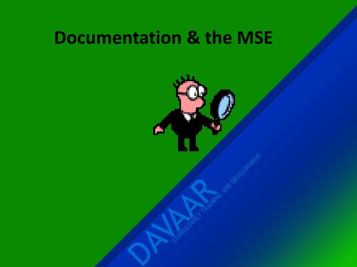 Documentation & the MSE