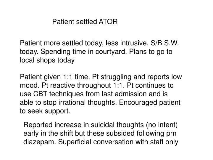 Patient settled ATOR