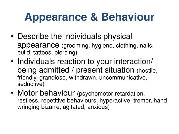 Appearance & Behaviour