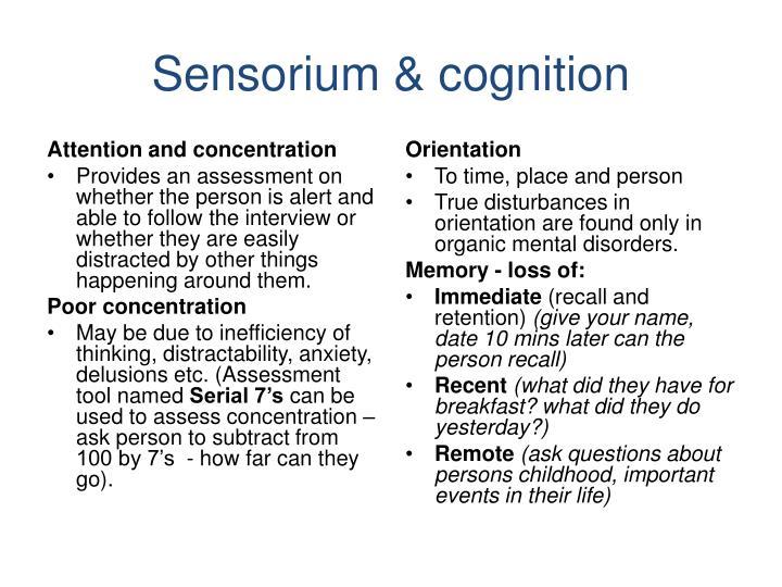 Sensorium & cognition
