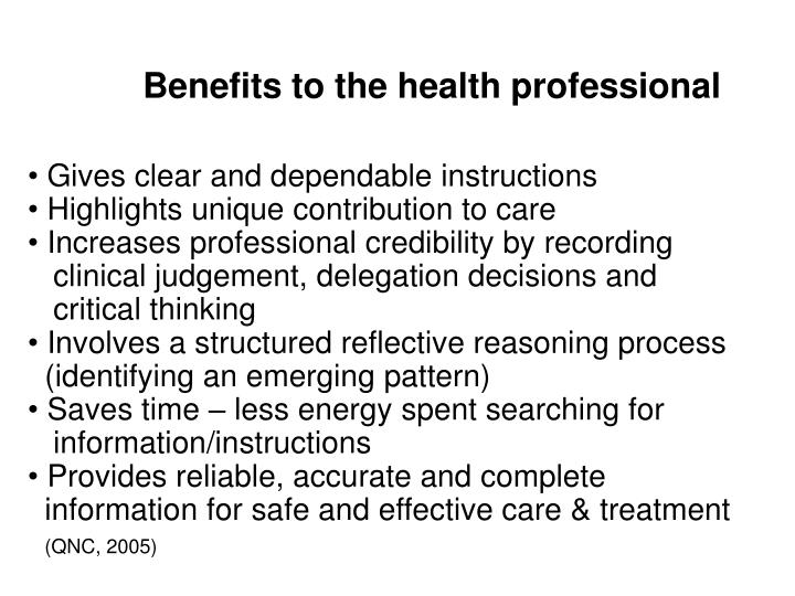 Benefits to the health professional
