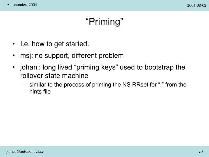"""Priming"""