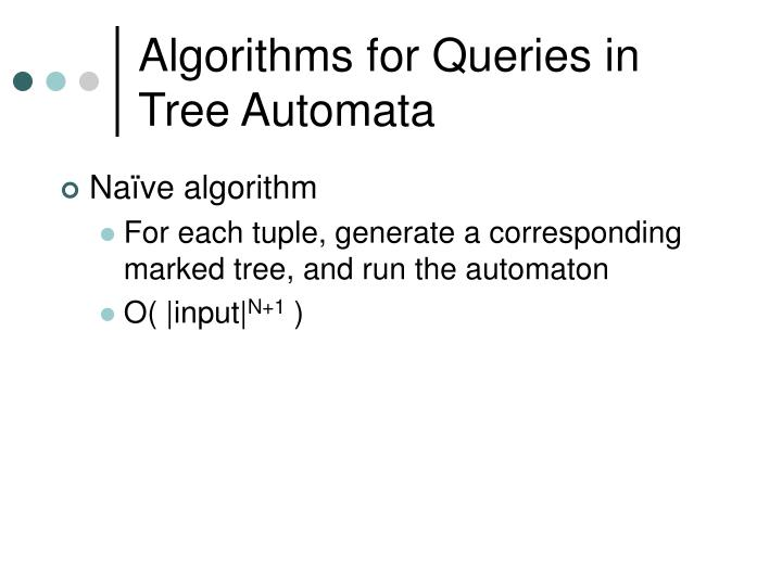 Algorithms for Queries in Tree Automata