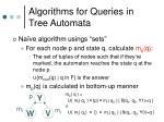 algorithms for queries in tree automata1