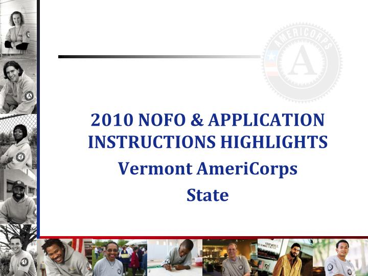 2010 NOFO & APPLICATION INSTRUCTIONS HIGHLIGHTS