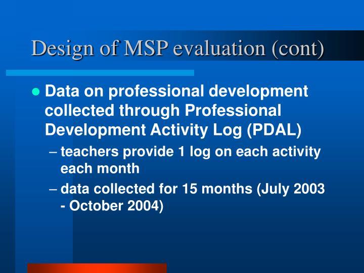 Design of MSP evaluation (cont)