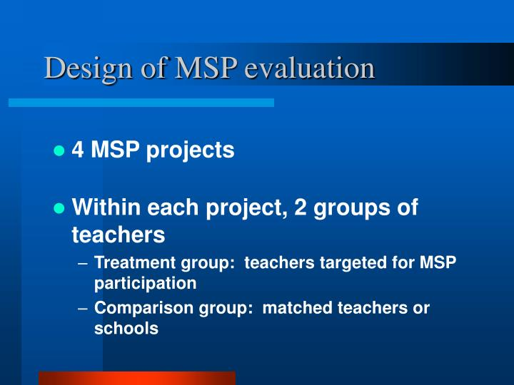Design of MSP evaluation