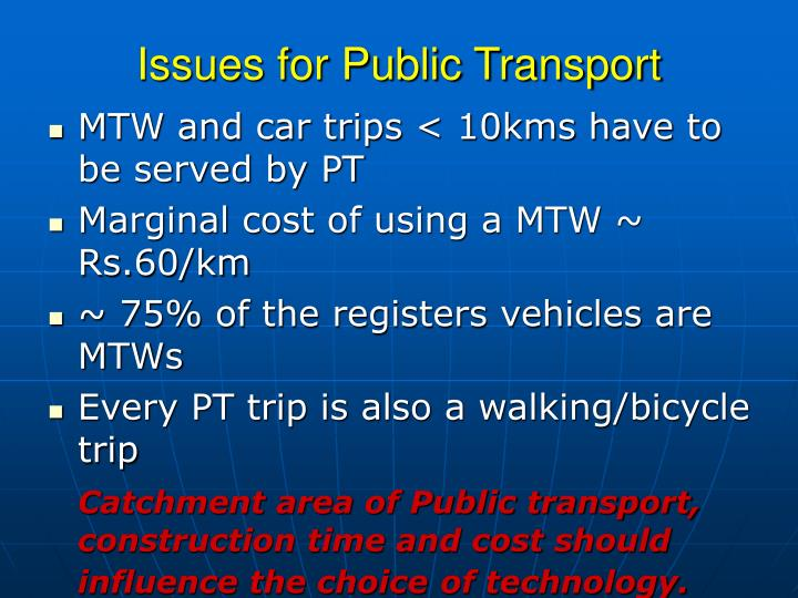 Issues for Public Transport