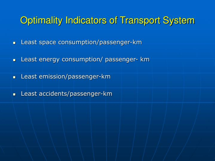 Optimality Indicators of Transport System
