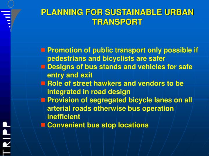 PLANNING FOR SUSTAINABLE URBAN TRANSPORT