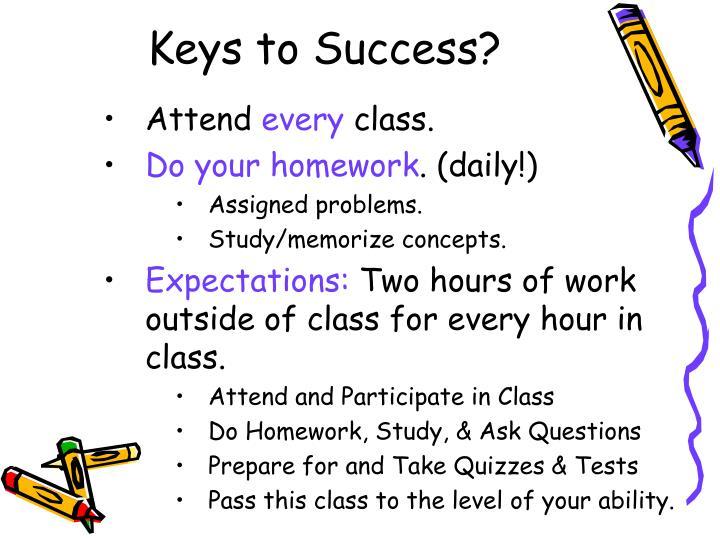 Keys to Success?