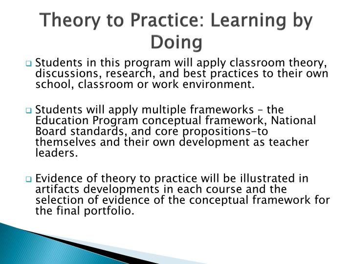 Theory to Practice: Learning by Doing