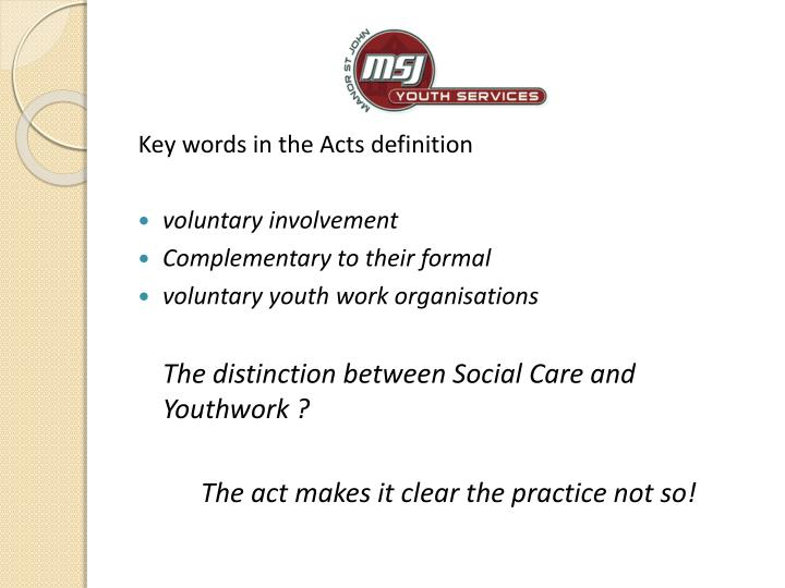 Key words in the Acts definition