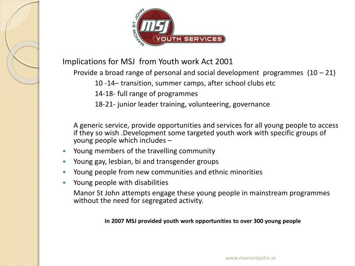 Implications for MSJ  from Youth work Act 2001