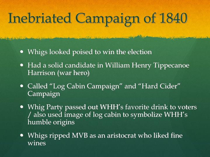 Inebriated Campaign of 1840