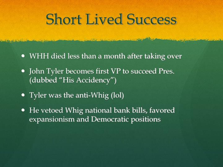Short Lived Success